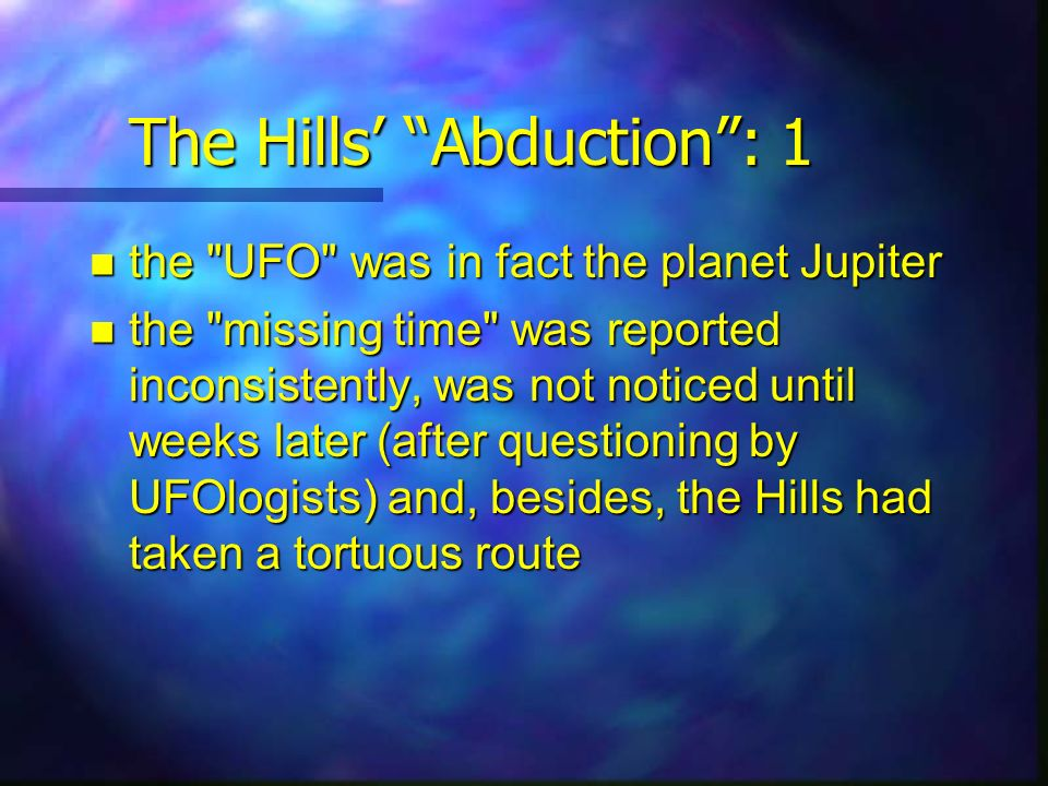 The Hills' Abduction : 1