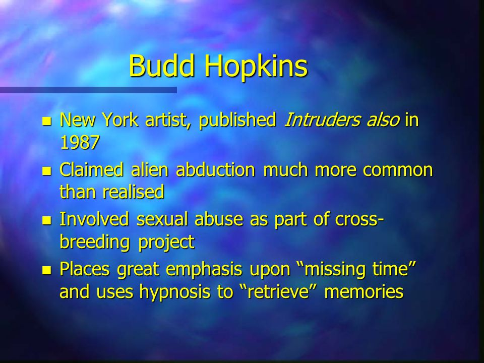 Budd Hopkins New York artist, published Intruders also in 1987