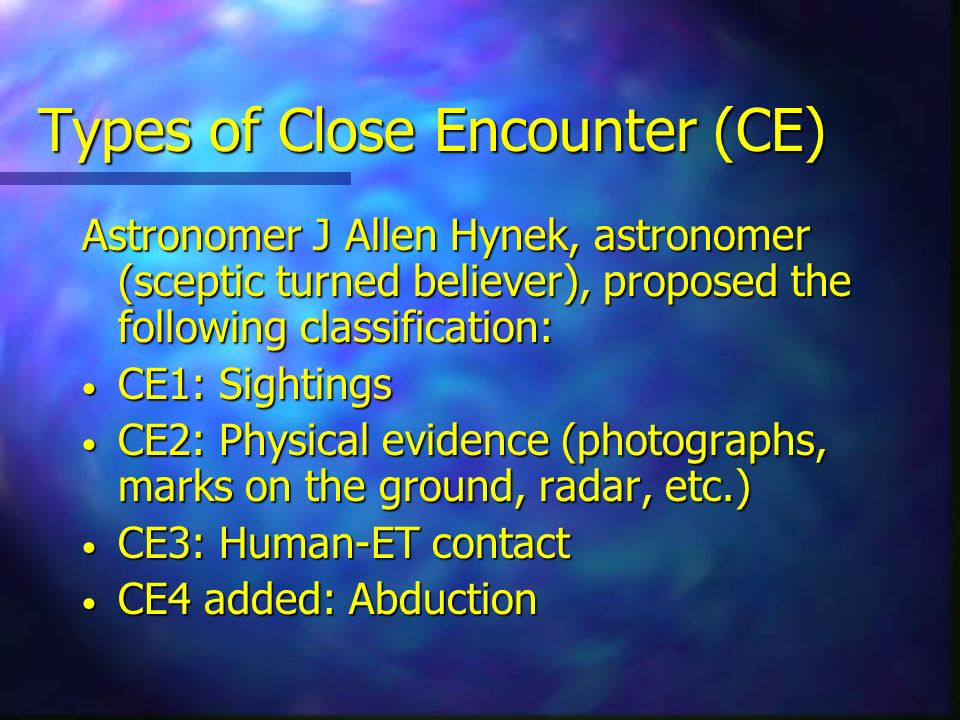Types of Close Encounter (CE)