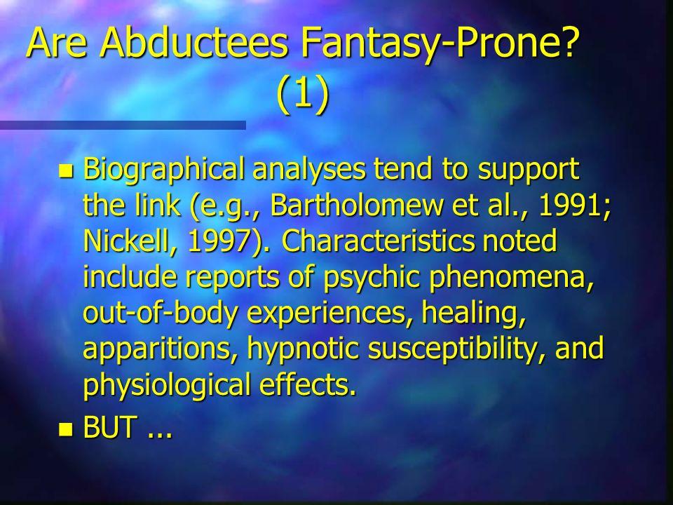 Are Abductees Fantasy-Prone (1)