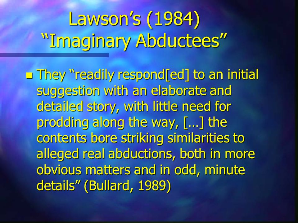 Lawson's (1984) Imaginary Abductees
