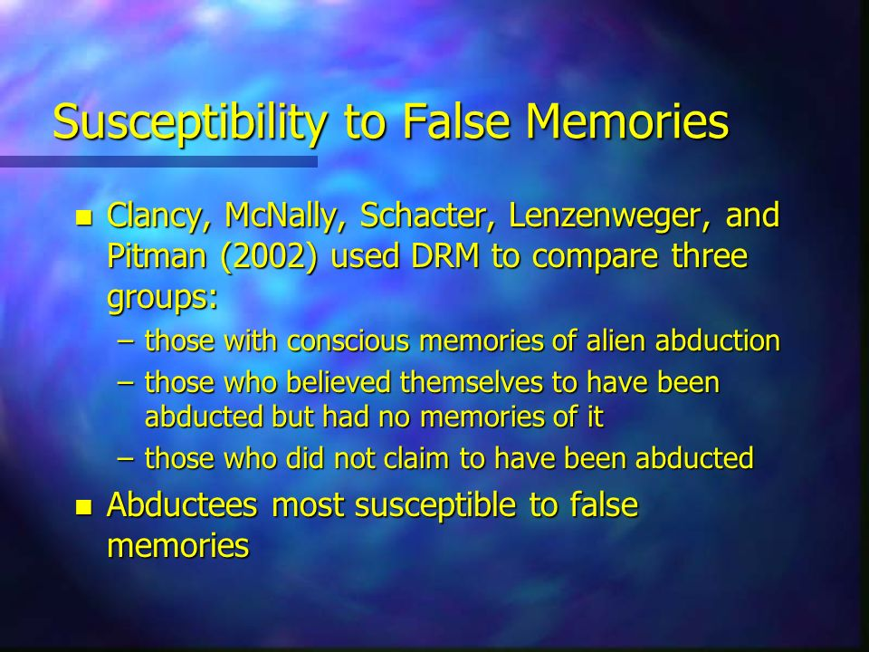 Susceptibility to False Memories