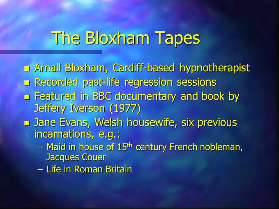 The Bloxham Tapes Arnall Bloxham, Cardiff-based hypnotherapist