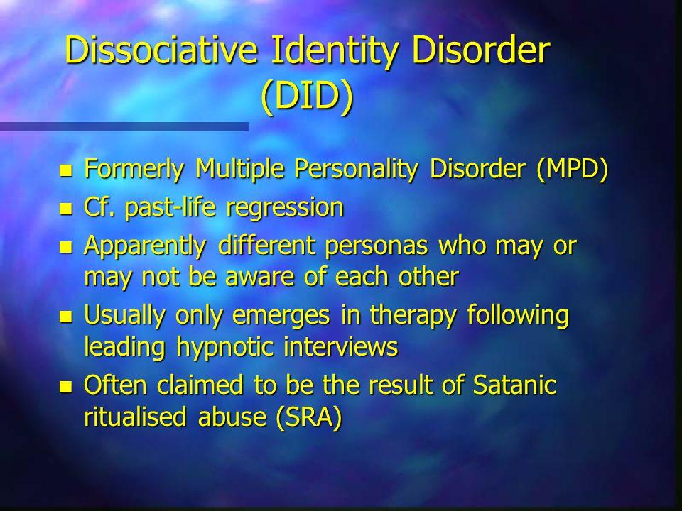Dissociative Identity Disorder (DID)