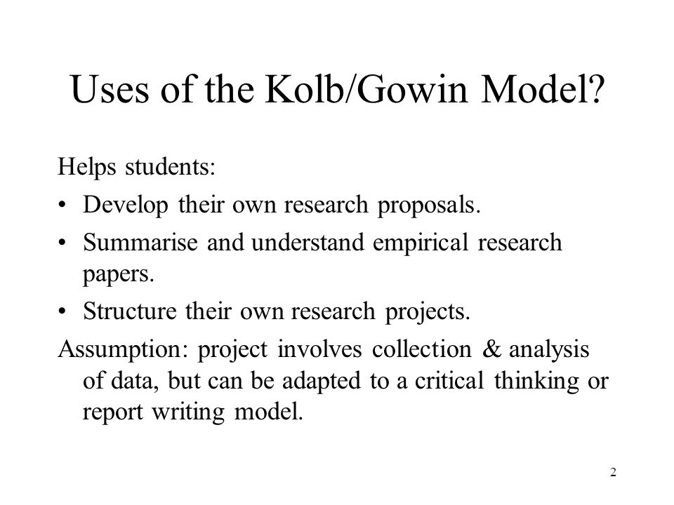 Uses of the Kolb/Gowin Model