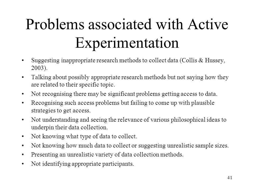 Problems associated with Active Experimentation