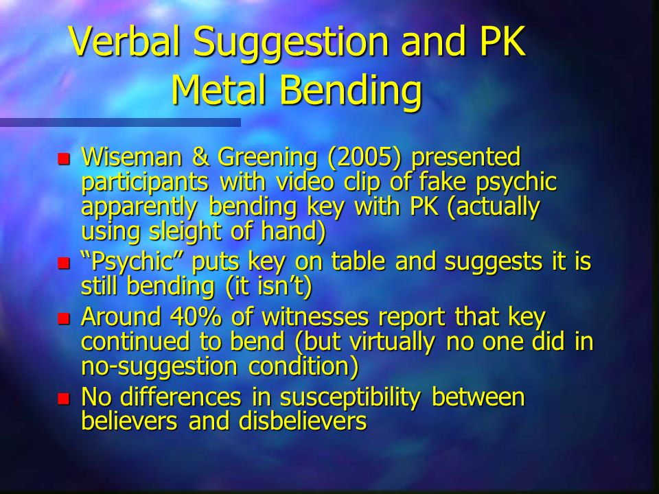 Verbal Suggestion and PK Metal Bending