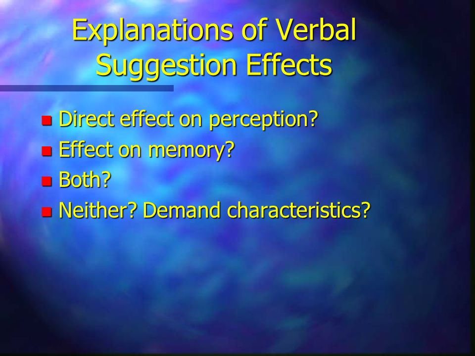 Explanations of Verbal Suggestion Effects