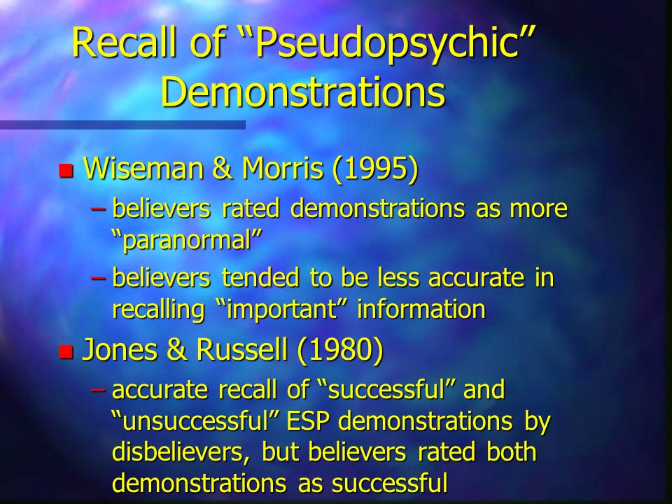 Recall of Pseudopsychic Demonstrations
