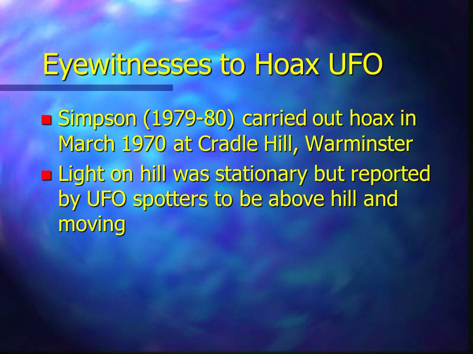 Eyewitnesses to Hoax UFO