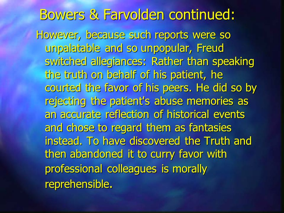 Bowers & Farvolden continued: