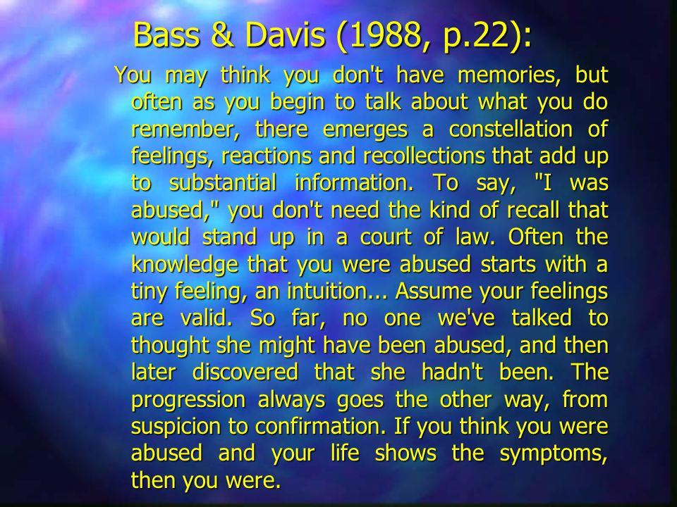 Bass & Davis (1988, p.22):