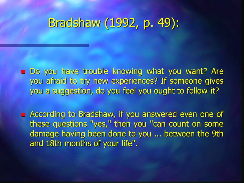 Bradshaw (1992, p. 49):