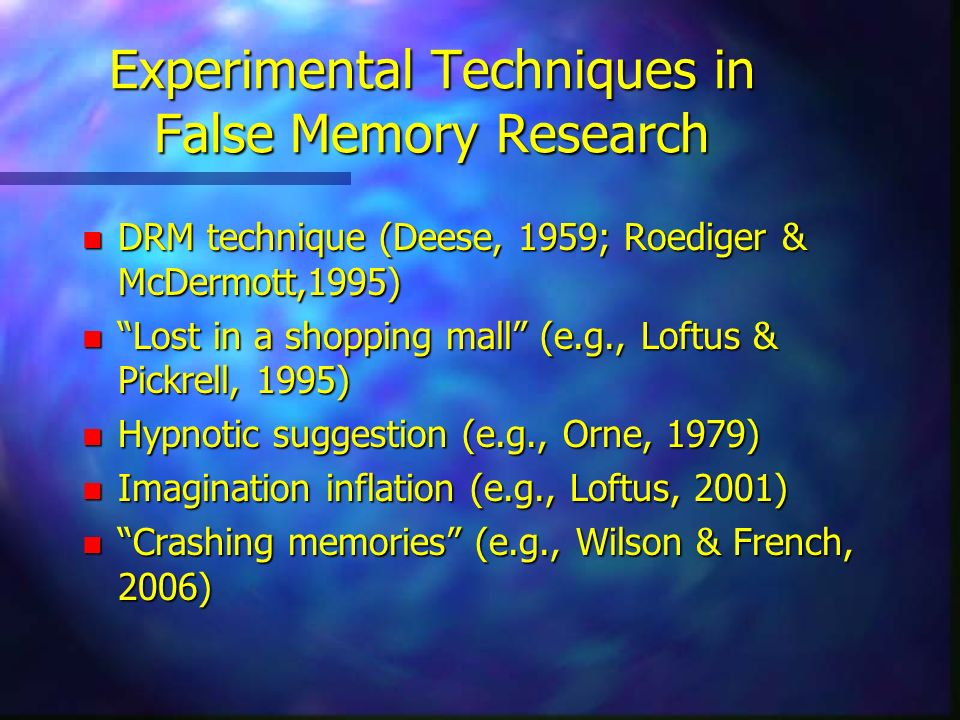 Experimental Techniques in False Memory Research