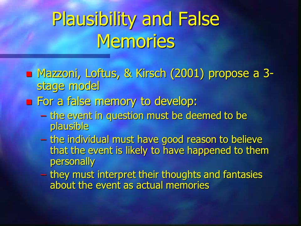 Plausibility and False Memories