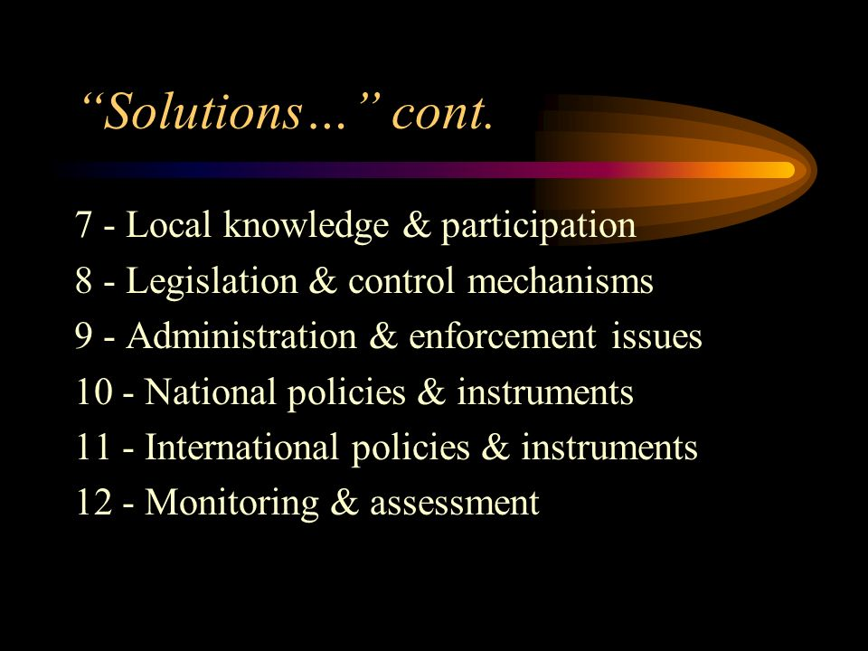 Solutions… cont. 7 - Local knowledge & participation