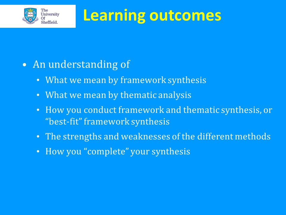 Learning outcomes An understanding of
