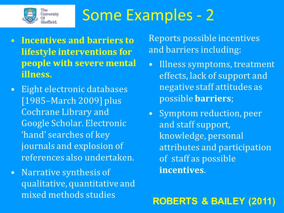 Some Examples - 2 Reports possible incentives and barriers including: