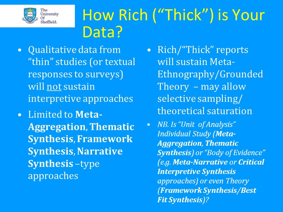 How Rich ( Thick ) is Your Data