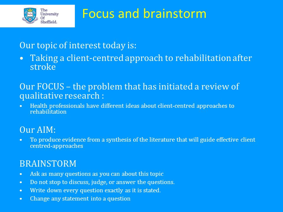 Focus and brainstorm Our topic of interest today is: