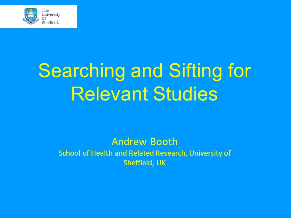 Searching and Sifting for Relevant Studies