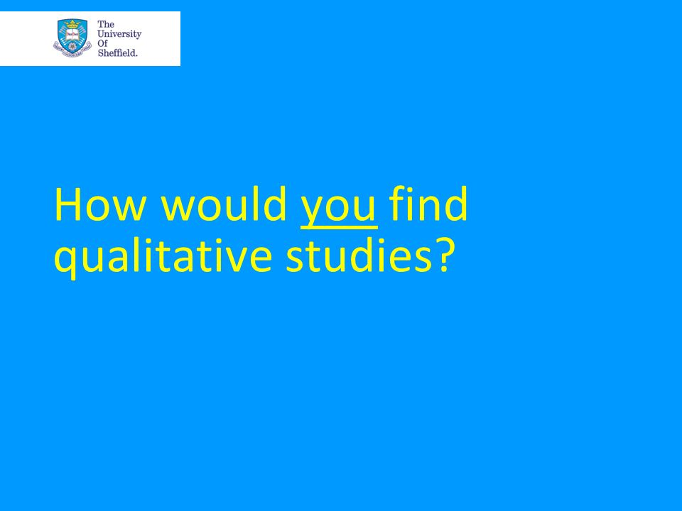 How would you find qualitative studies