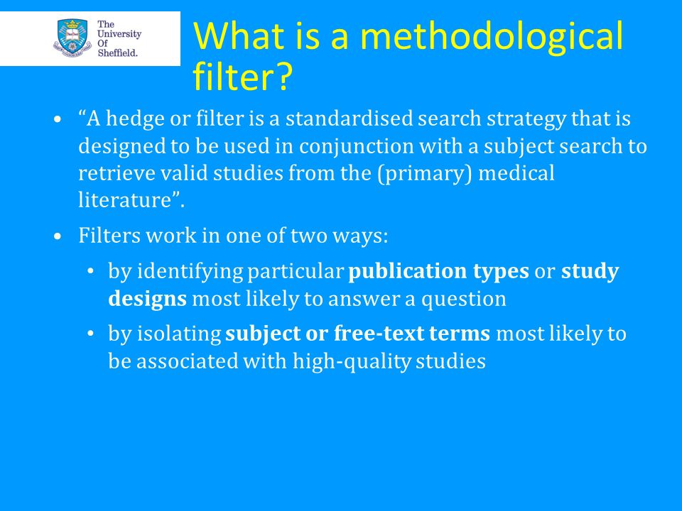 What is a methodological filter