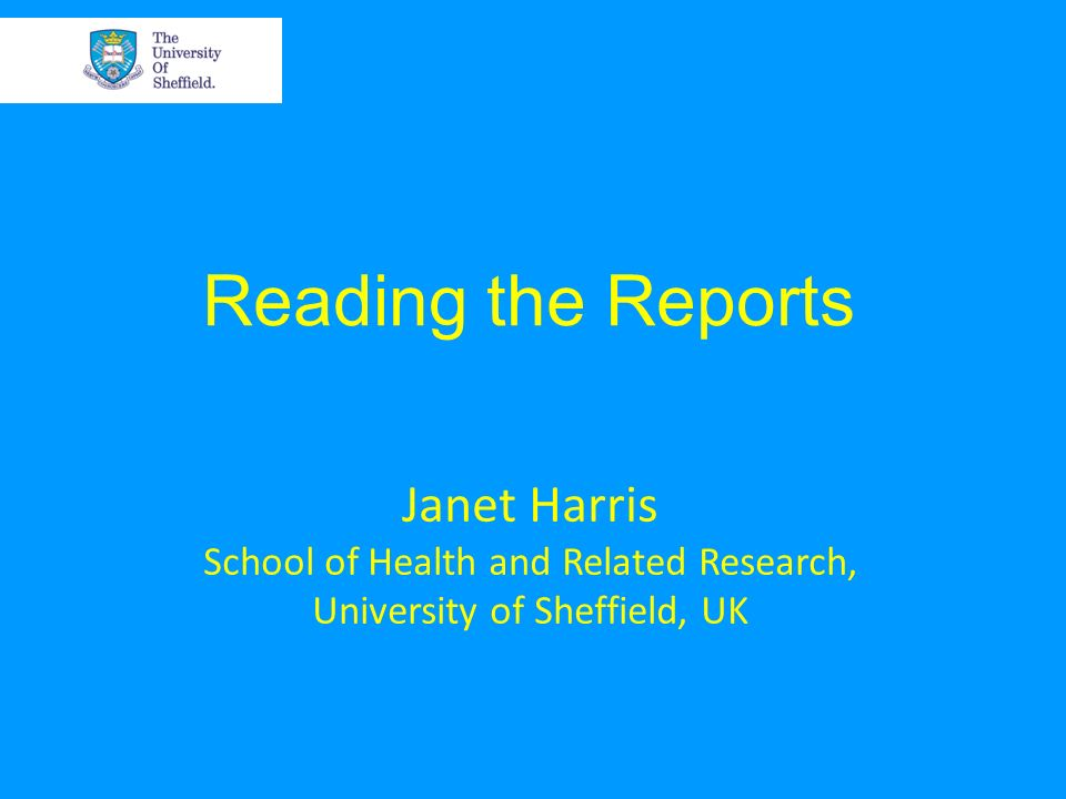 School of Health and Related Research, University of Sheffield, UK
