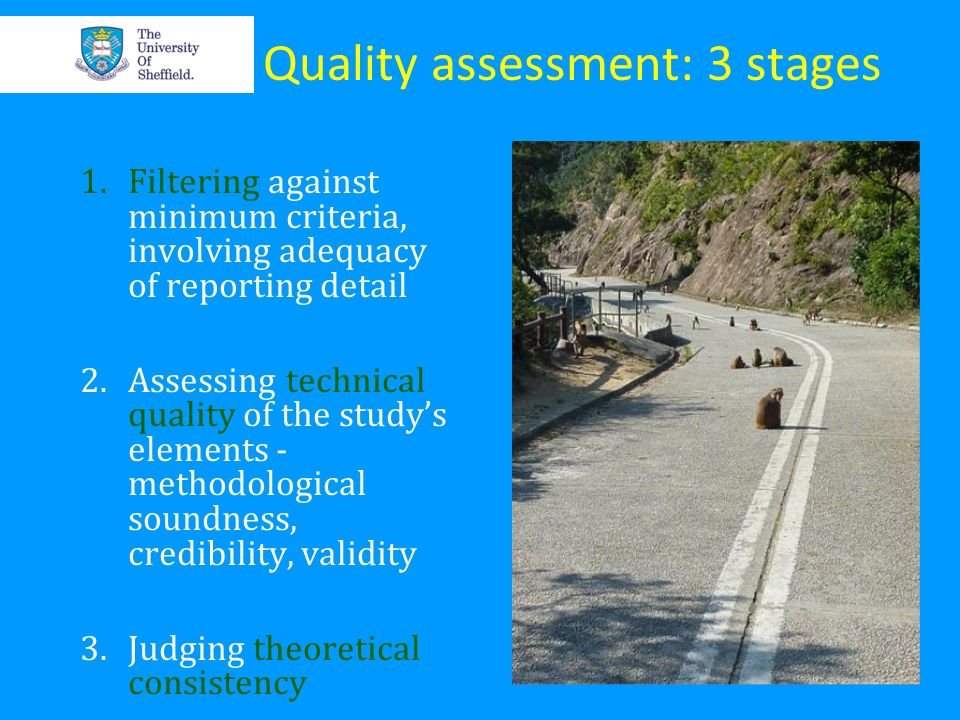 Quality assessment: 3 stages