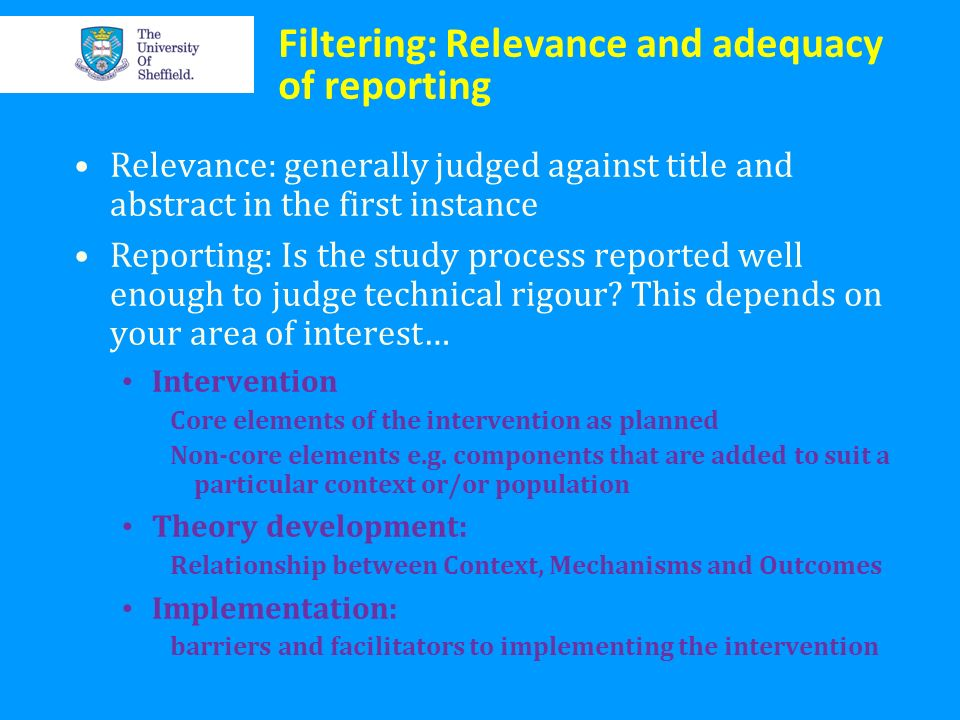 Filtering: Relevance and adequacy of reporting