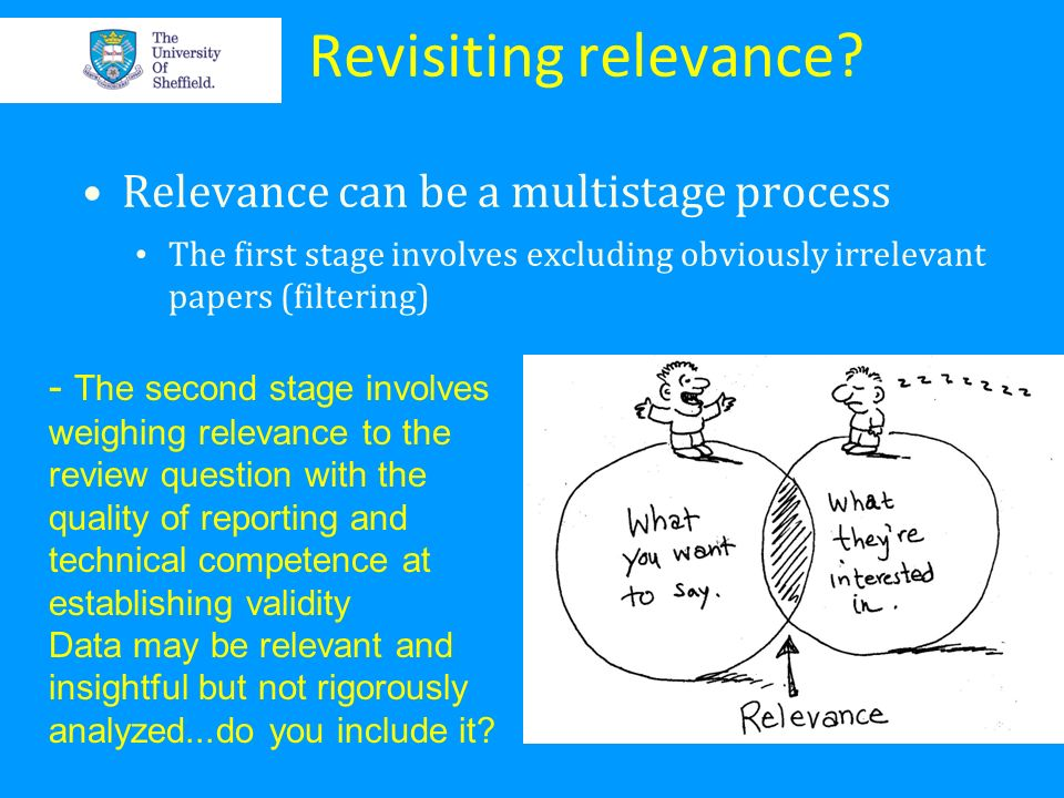 Revisiting relevance Relevance can be a multistage process