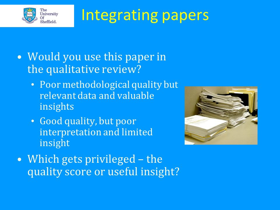 Integrating papers Would you use this paper in the qualitative review