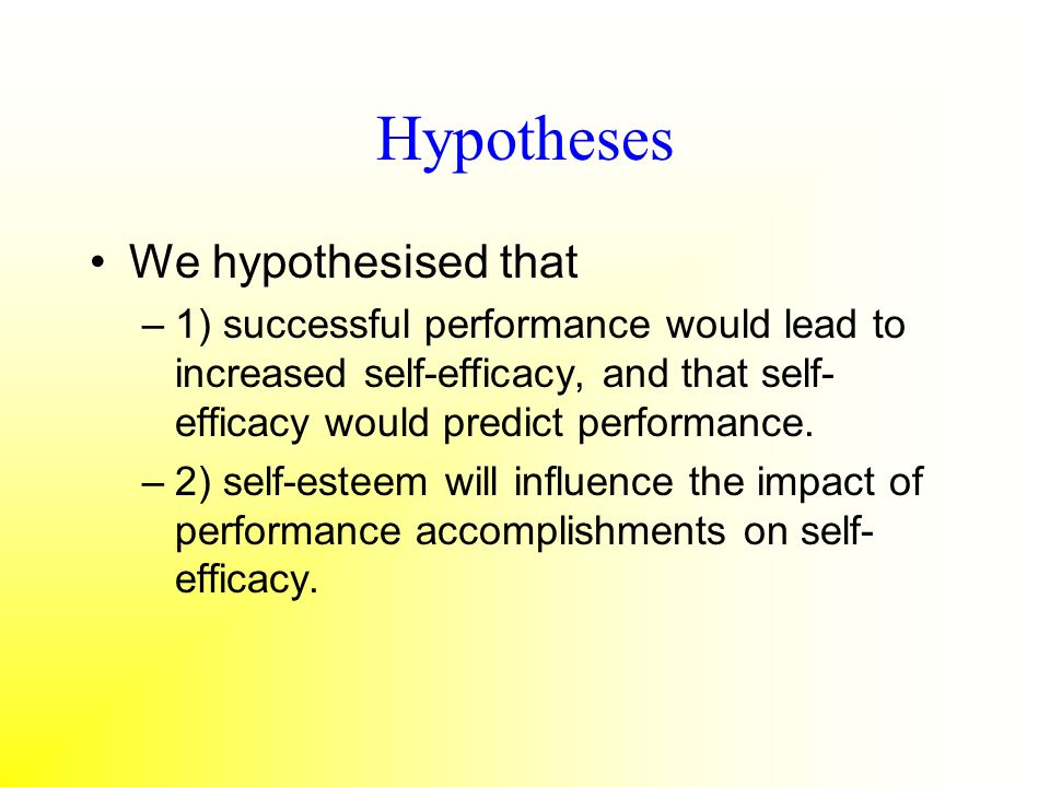 Hypotheses We hypothesised that