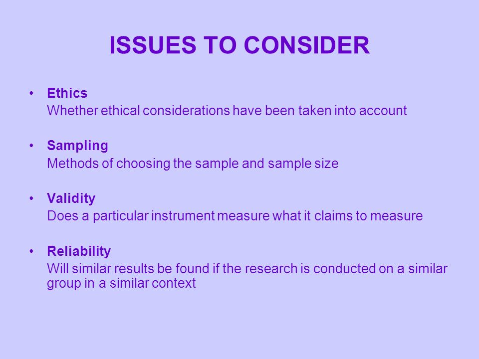 ISSUES TO CONSIDER Ethics