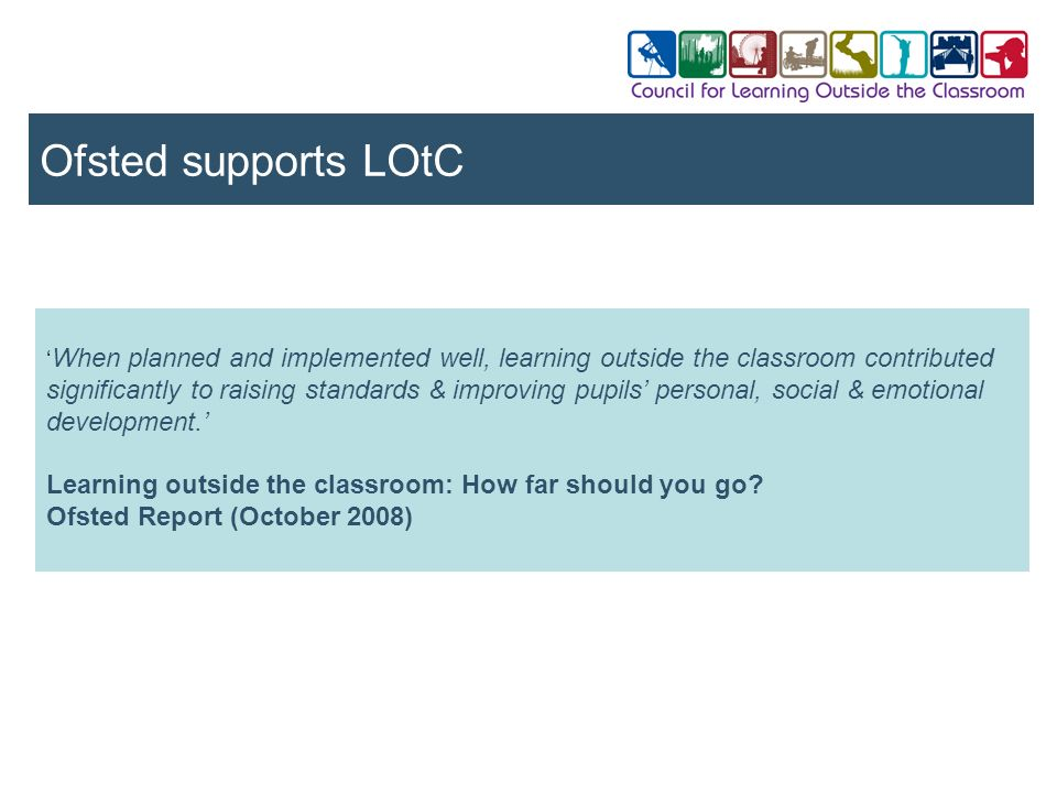 Ofsted supports LOtC