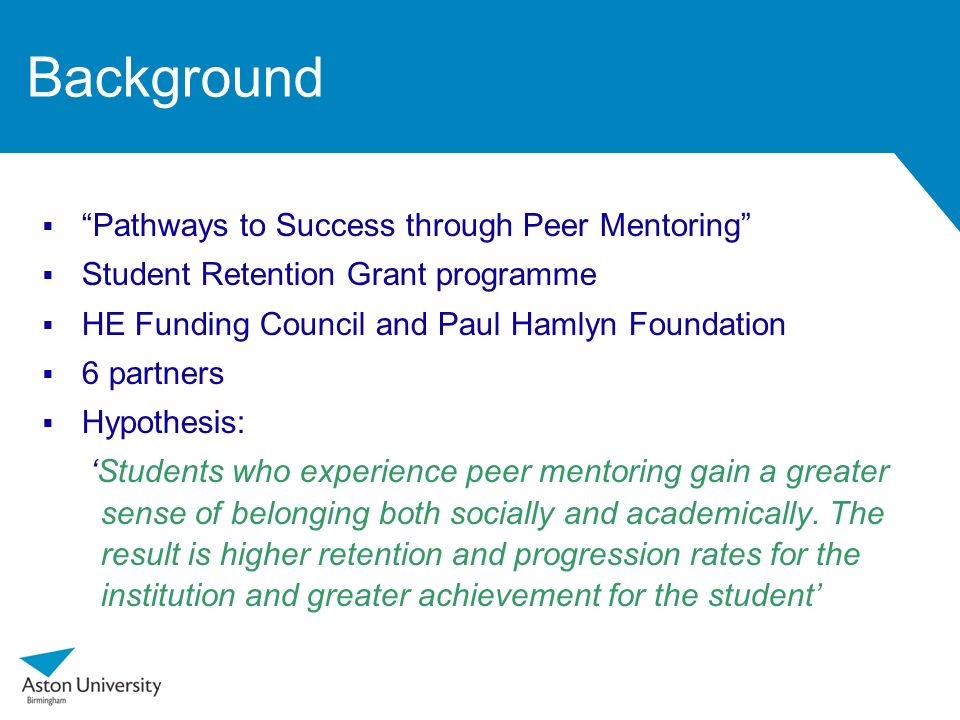 Background Pathways to Success through Peer Mentoring