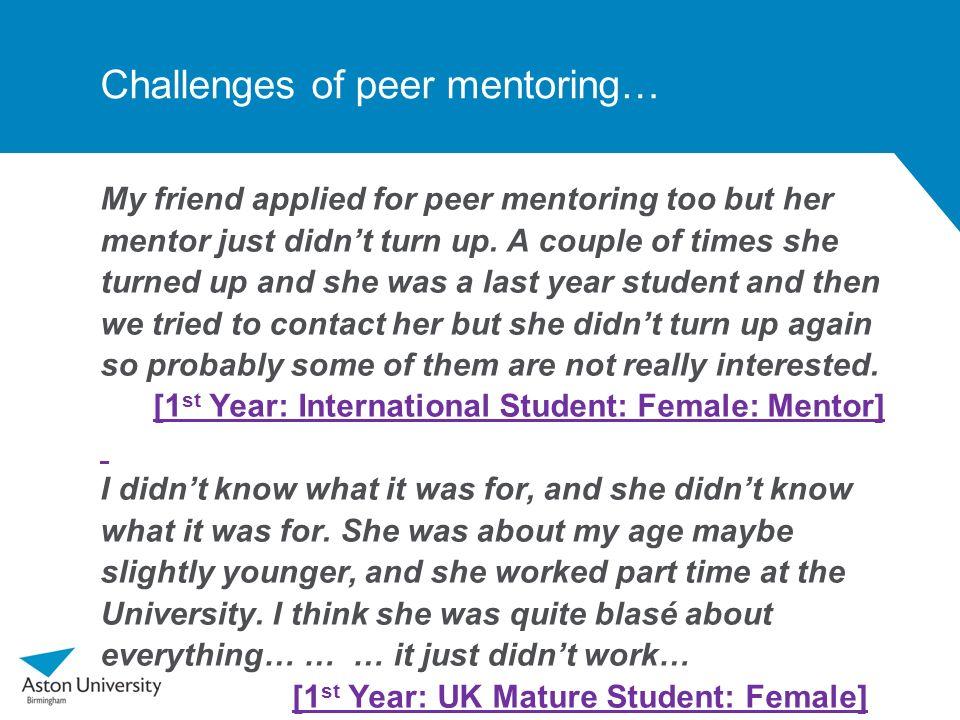Challenges of peer mentoring…