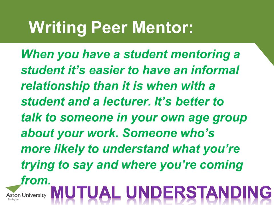 Writing Peer Mentor: Mutual understanding