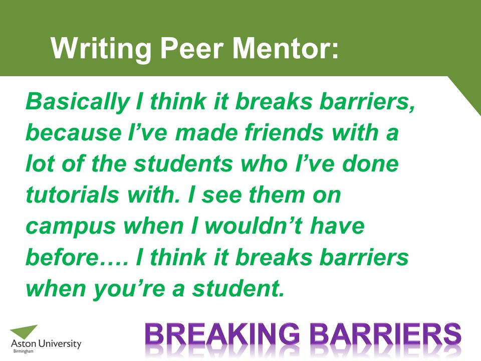 Writing Peer Mentor: Breaking barriers