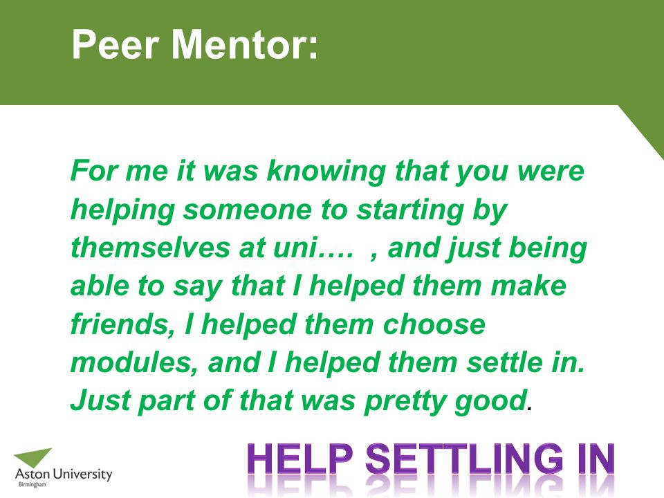 Peer Mentor: Help settling in