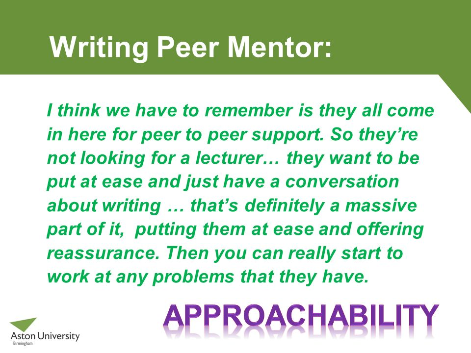 Writing Peer Mentor: approachability