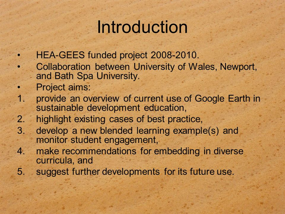 Introduction HEA-GEES funded project 2008-2010.