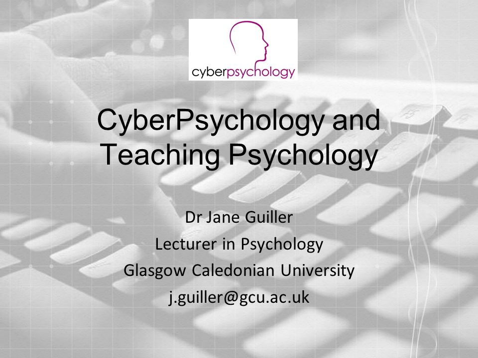 CyberPsychology and Teaching Psychology