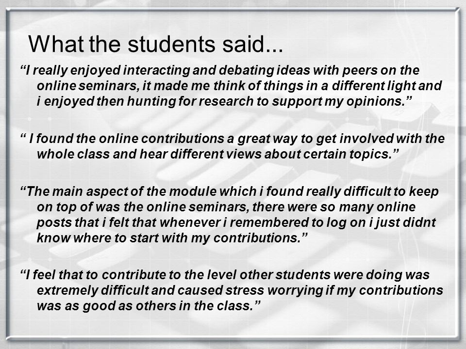 What the students said...