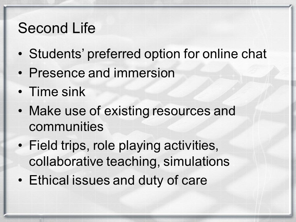 Second Life Students' preferred option for online chat