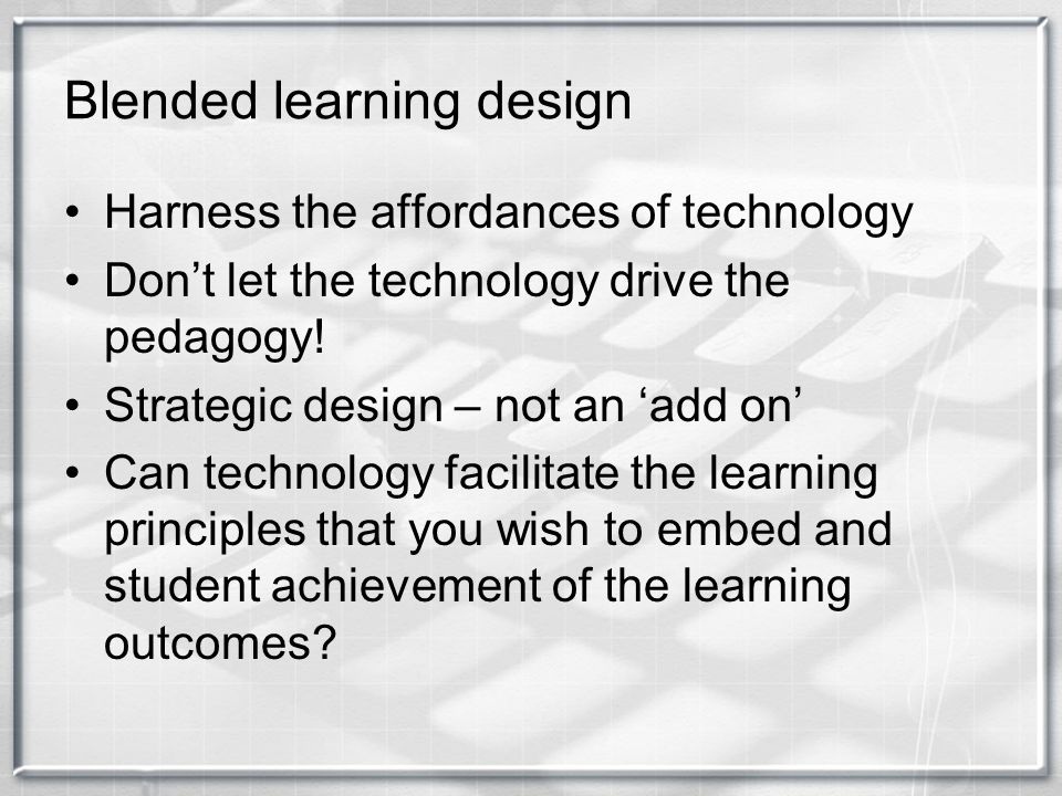 Blended learning design