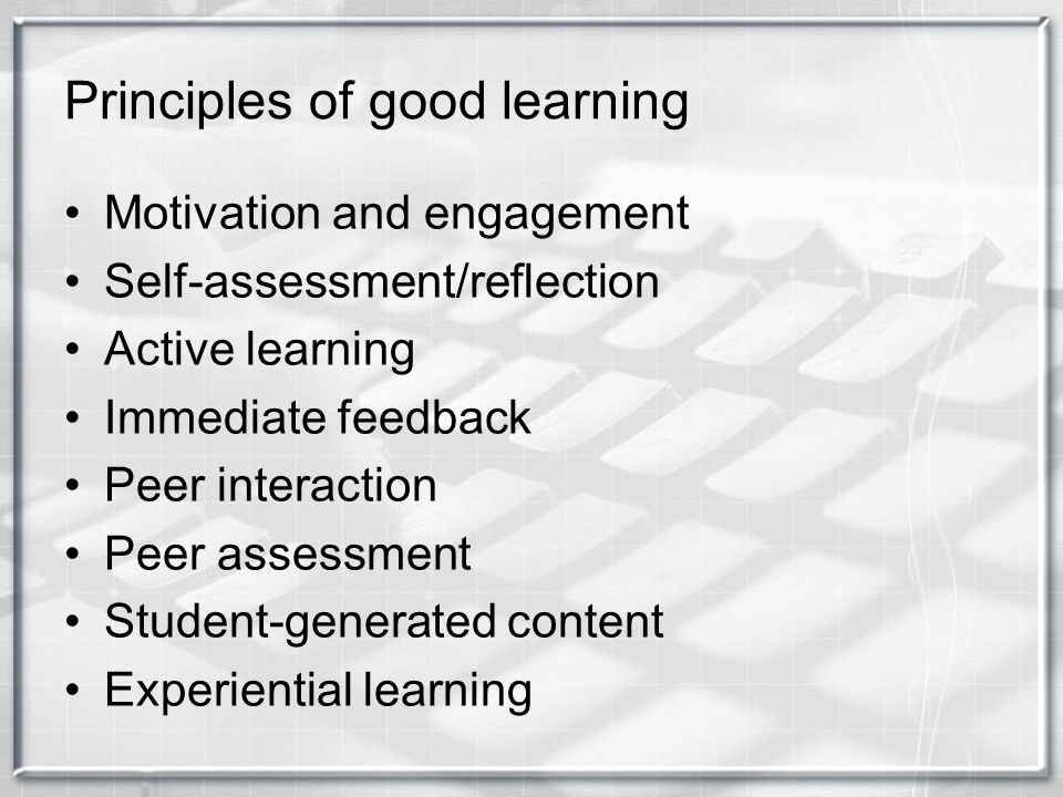 Principles of good learning