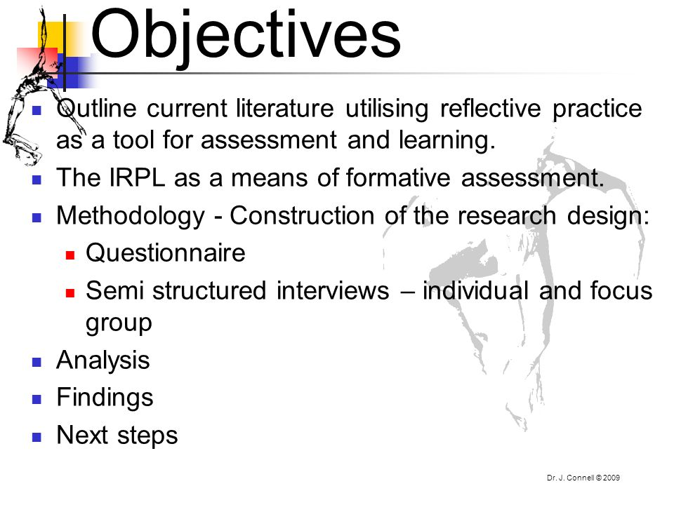 Objectives Outline current literature utilising reflective practice as a tool for assessment and learning.