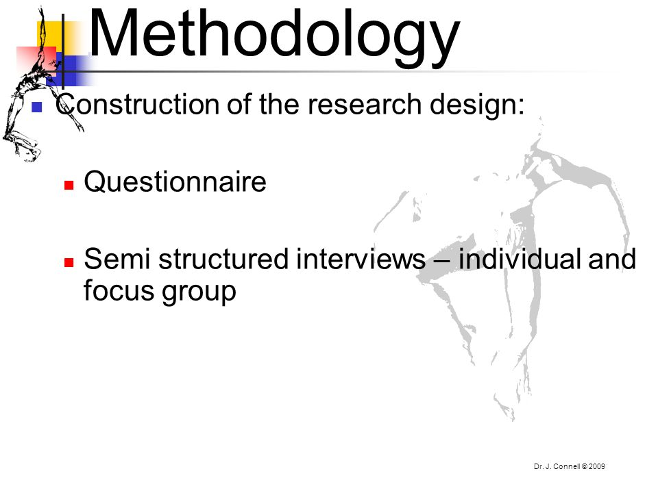 Methodology Construction of the research design: Questionnaire