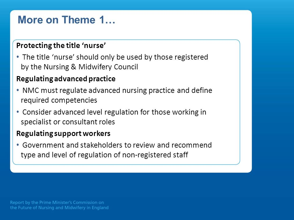 More on Theme 1… Protecting the title 'nurse'